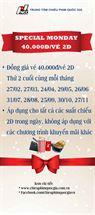 Picture for category Special Monday - Ưu đãi 40.000đ/Vé 2D ngày T2 cuối tháng