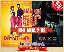 """Picture for category Giảm giá 50% khi mua 2 vé xem phim """"Để mai tính"""" và """"Chung cư ma"""" từ 17/1/2015"""