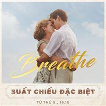Picture for category Khởi chiếu sớm bộ phim Tâm lý BREATHE