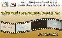 Picture for category Chương trình chiếu phim Nga tại Trung tâm Chiếu phim Quốc gia (Từ 13/10 đến 14/10/2018)