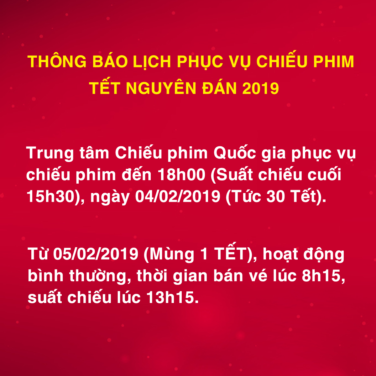 Picture for category THÔNG BÁO LỊCH PHỤC VỤ CHIẾU PHIM TẾT NGUYÊN ĐÁN 2019