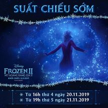 "Picture for category SUẤT CHIẾU SỚM CỦA ""FROZEN II - NỮ HOÀNG BĂNG GIÁ II"""