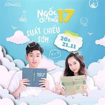 """Picture for category Khởi chiếu sớm bộ phim """"NGỐC ƠI TUỔI 17"""""""