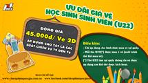Picture for category ƯU ĐÃI GIÁ VÉ CHO HỌC SINH, SINH VIÊN 45.000Đ/VÉ 2D
