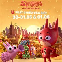 """Picture for category SUẤT CHIẾU ĐẶC BIỆT CỦA BỘ PHIM HOẠT HÌNH """"SAMSAM"""""""
