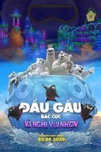 """Picture for category KHỞI CHIẾU SỚM BỘ PHIM HOẠT HÌNH """"ĐẦU GẤU BẮC CỰC: KỲ NGHỈ VUI NHỘN"""""""