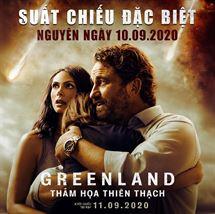 """Picture for category KHỞI CHIẾU SỚM BOM TẤN """"GREENLAND: THẢM HỌA THIÊN THẠCH"""""""