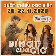 """Picture for category KHỞI CHIẾU SỚM BỘ PHIM VIỆT """"BÍ MẬT CỦA GIÓ"""""""