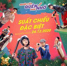 """Picture for category SUẤT CHIẾU ĐẶC BIỆT CỦA """"NGƯỜI CẦN QUÊN PHẢI NHỚ"""" NGÀY 24/12"""
