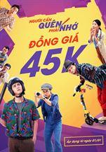 """Picture for category Đồng giá vé 45k """"NGƯỜI CẦN QUÊN PHẢI NHỚ"""""""
