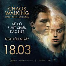 Picture for category CHAOS WALKING: HÀNH TINH HỖN LOẠN - Suất chiếu đặc biệt nguyên ngày 18/3