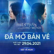 """Picture for category """"THIÊN THẦN HỘ MỆNH"""" CHÍNH THỨC MỞ BÁN VÉ"""